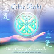 Celtic Reiki - Llewellyn and Chris Conway